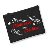 """Trousse """"Maitresse qui Dechire"""""""